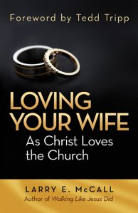 Loving Your Wife As Christ Loved the Church Book