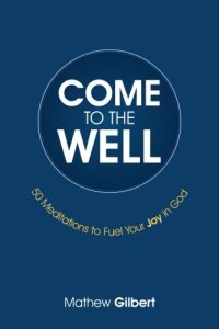 come-to-the-well-book
