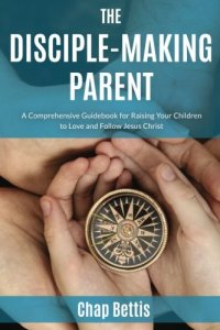 the-disciple-making-parent